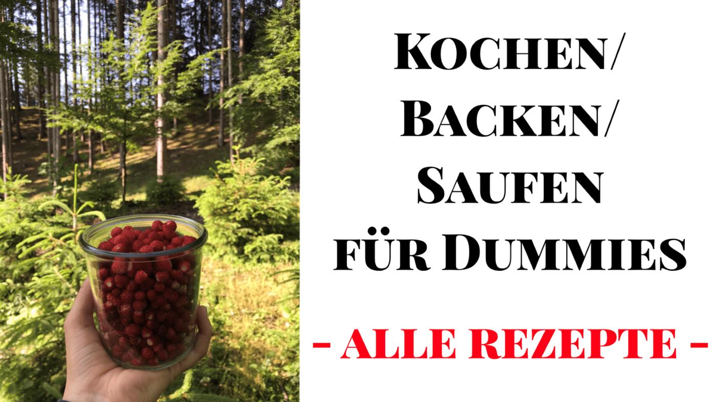 Kochen/Backen/Saufen für Dummies